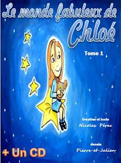 Le Monde Fabuleux de Chloé tome 1