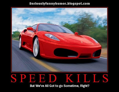 Speed Kills, but we've all got to go sometimes, right? Red Porsche meme!