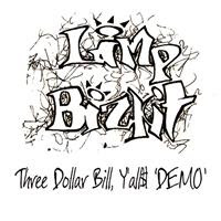 [1996] - Three Dollar Bill, Y'all$ [Demo]