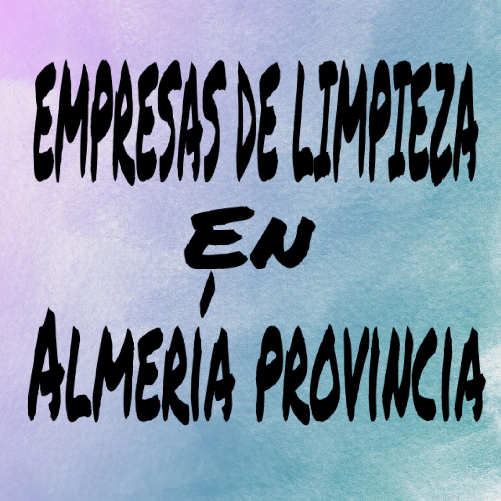 El Blog de Moisés y Ana: Empresas de Limpiezas en Almería ... - photo#14
