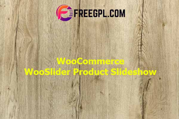 WooCommerce WooSlider Product Slideshow Nulled Download Free