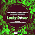 Phil Daras & Carlo Lucca Feat. Dale Saunders - Lucky Lover (Adrian Cervera Remix)
