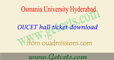 OUCET hall ticket 2019 download,ou pgcet hall tickets 2019,oucet 2019 hall ticket