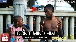 COMEDY: Emmanuella x Mark Angel Comedy - Don't Mind Him (Episode 111) Download