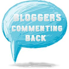 Bloggers Commenting Back!