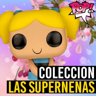 Lista de figuras funko pop de Funko POP Las Supernenas