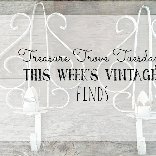 Treasure Trove Tuesday - This Week's Vintage Finds