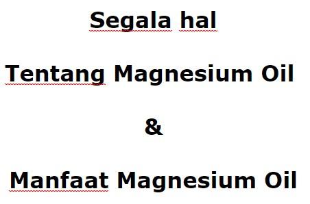 Tentang Magnesium Oil - brosehat.com