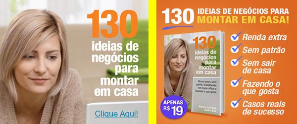 130 FORMAS DE SE TRABALHAR EM CASA