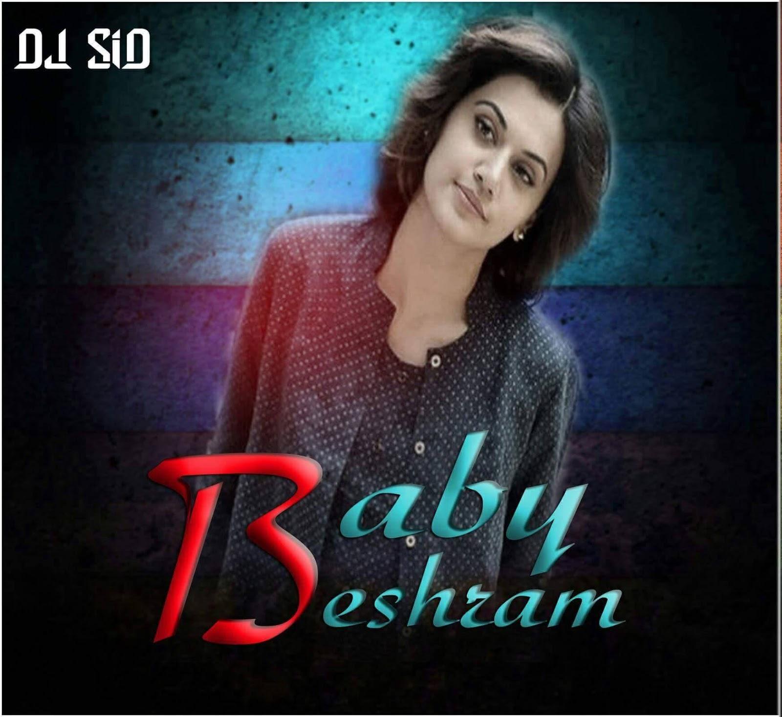 Bhagwa Rang Dj: Baby Beshram (Edm Mix) Dj Sid Jhansi