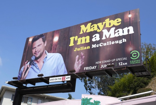 Julian McCullough Maybe a Man billboard
