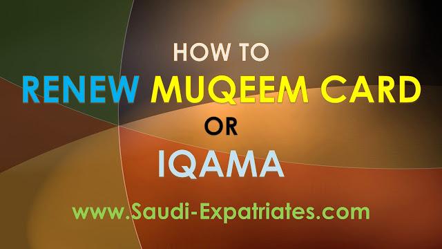 MUQEEM IQAMA RENEWAL IN SAUDI ARABIA