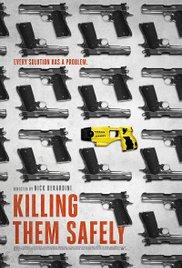 Killing Them Safely (2015)
