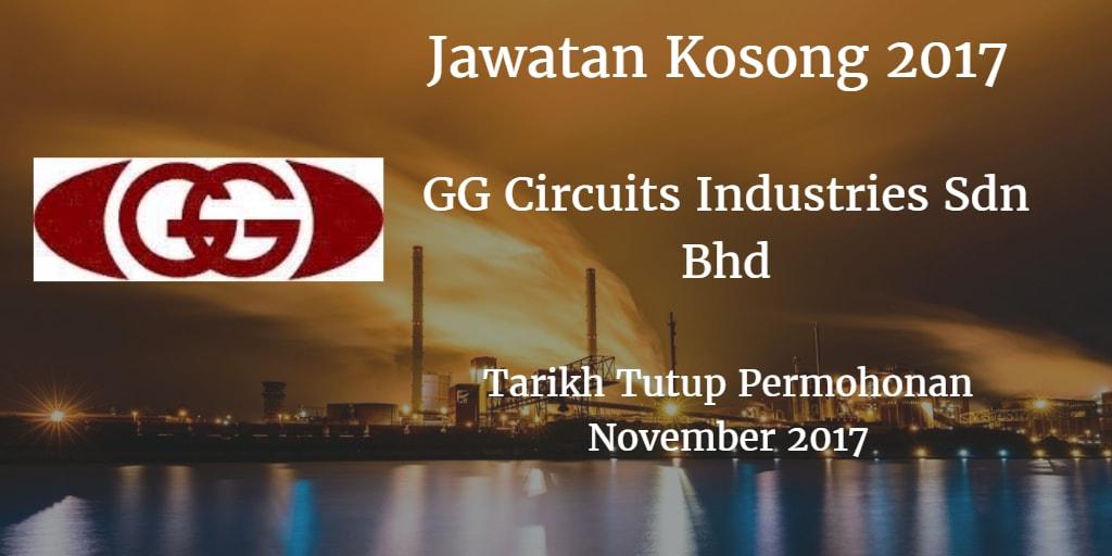 Jawatan Kosong GG CIRCUITS INDUSTRIES SDN.BHD November 2017