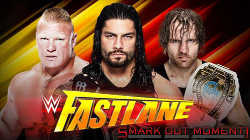 WWE Fastlane 2016 Roman Reigns vs Brock Lesnar vs Dean Ambrose