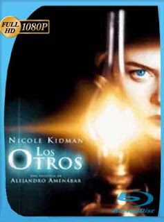 Los Otros 2001 HD [1080p] Latino [Mega] dizonHD