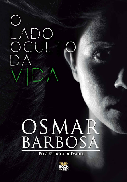 O Lado Oculto da Vida - Osmar Barbosa