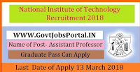 Uttarakhand National Institute of Technology Recruitment 2018- 38 Assistant Professor, Associate Professor