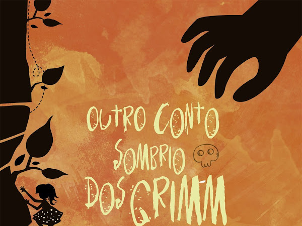 Resenha #303 - Outro Conto Sombrio Dos Grimm - Adam Gidwitz - Galera Record