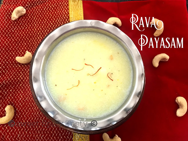 rava payasam, rava paysam, sooji kheer, rava kheer, semolina milk pudding, semolina kheer, how to make rava payasam, navaratri naivedhiyam, south indian dessert, ravai payasam, rava thirukanamudhu, thirukannamudhu, thirukanamdh