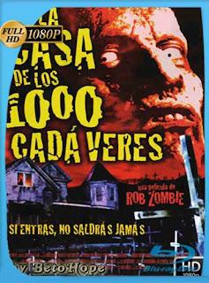 La Casa De Los 1000 Cadaveres2003HD [1080p] Latino [GoogleDrive]