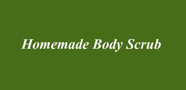 Homemade Body Scrub