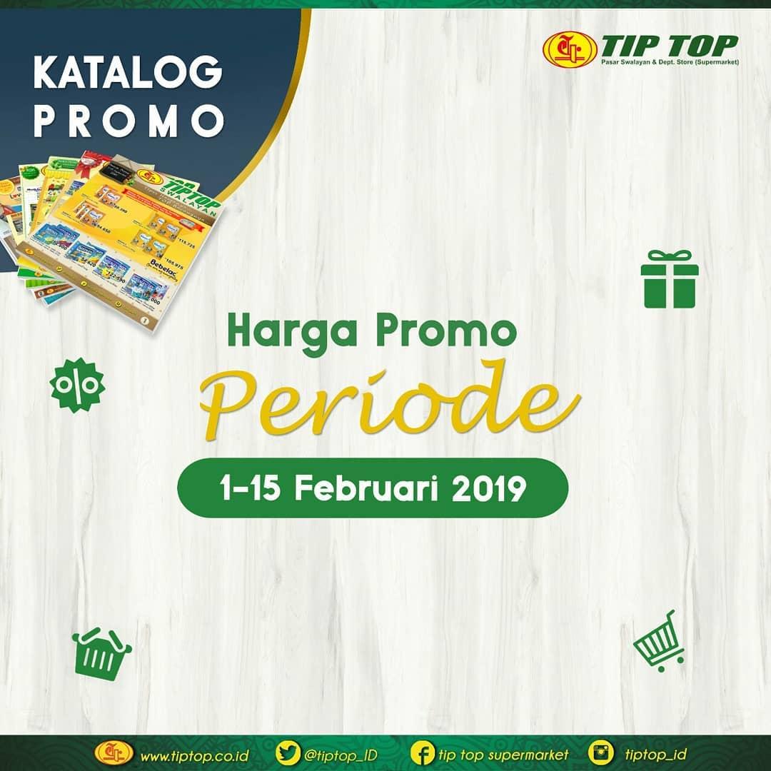#TipTop - #Promo #Katalog Periode 01 - 15 Februari 2019