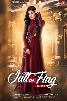 Jatt Da Flag Lyrics - Kaur B Ft. Jazzy B