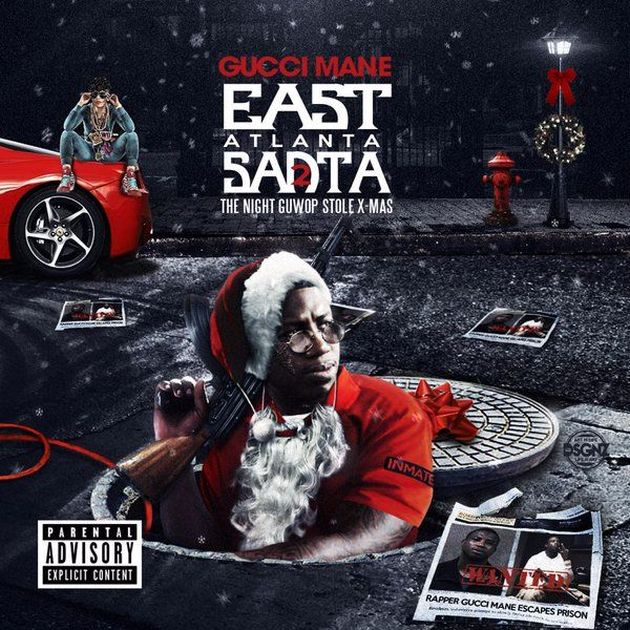 Mixtape: Gucci Mane - East Atlanta Santa 2 (The Night GuWop Stole X-Mas)