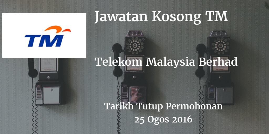 Jawatan Kosong TM 25 Ogos 2016