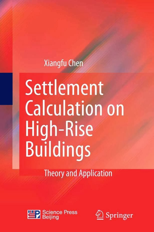 Book: Settlement Calculation on High Rise Buildings by Xiangfu Chen