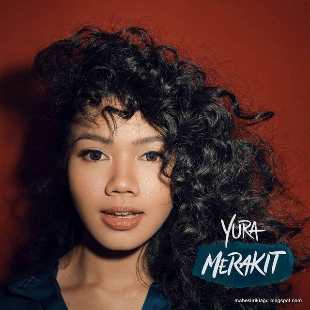 Yura Yunita - Merakit