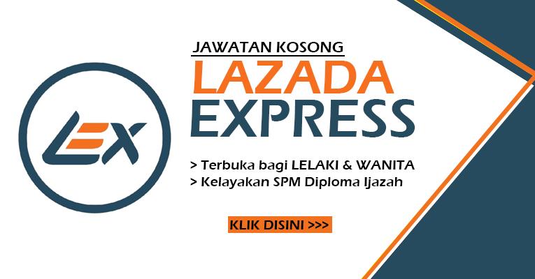 Jawatan Kosong Terbaru di Lazada Express Malaysia Sdn Bhd