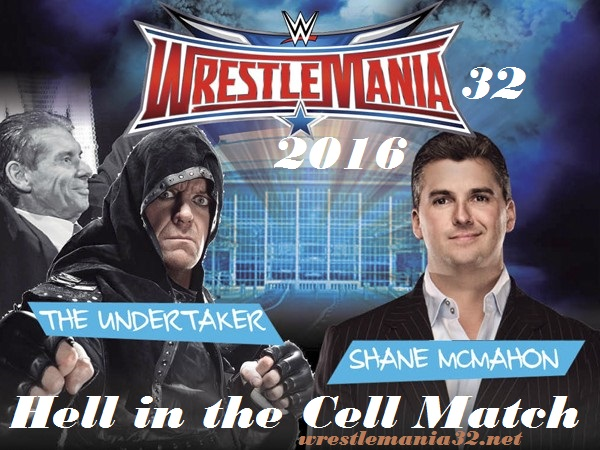 Undertaker vs Shane McMahon WrestleMania 32 Match in Hell In the Cell