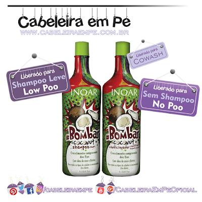 Linha Bombar Coconut - Inoar (Shampoo liberado para Low Poo e Condicionador liberado para No Poo e Cowash)
