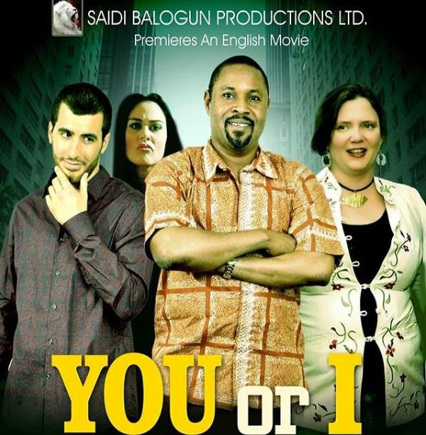 saidi balogun you or i movie pirated