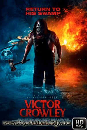 Victor Crowley [1080p] [Ingles Subtitulado] [MEGA]