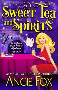 Sweet Tea and Spirits by Angie Fox