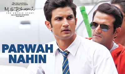 Parwah Nahi - MS Dhoni (2016)
