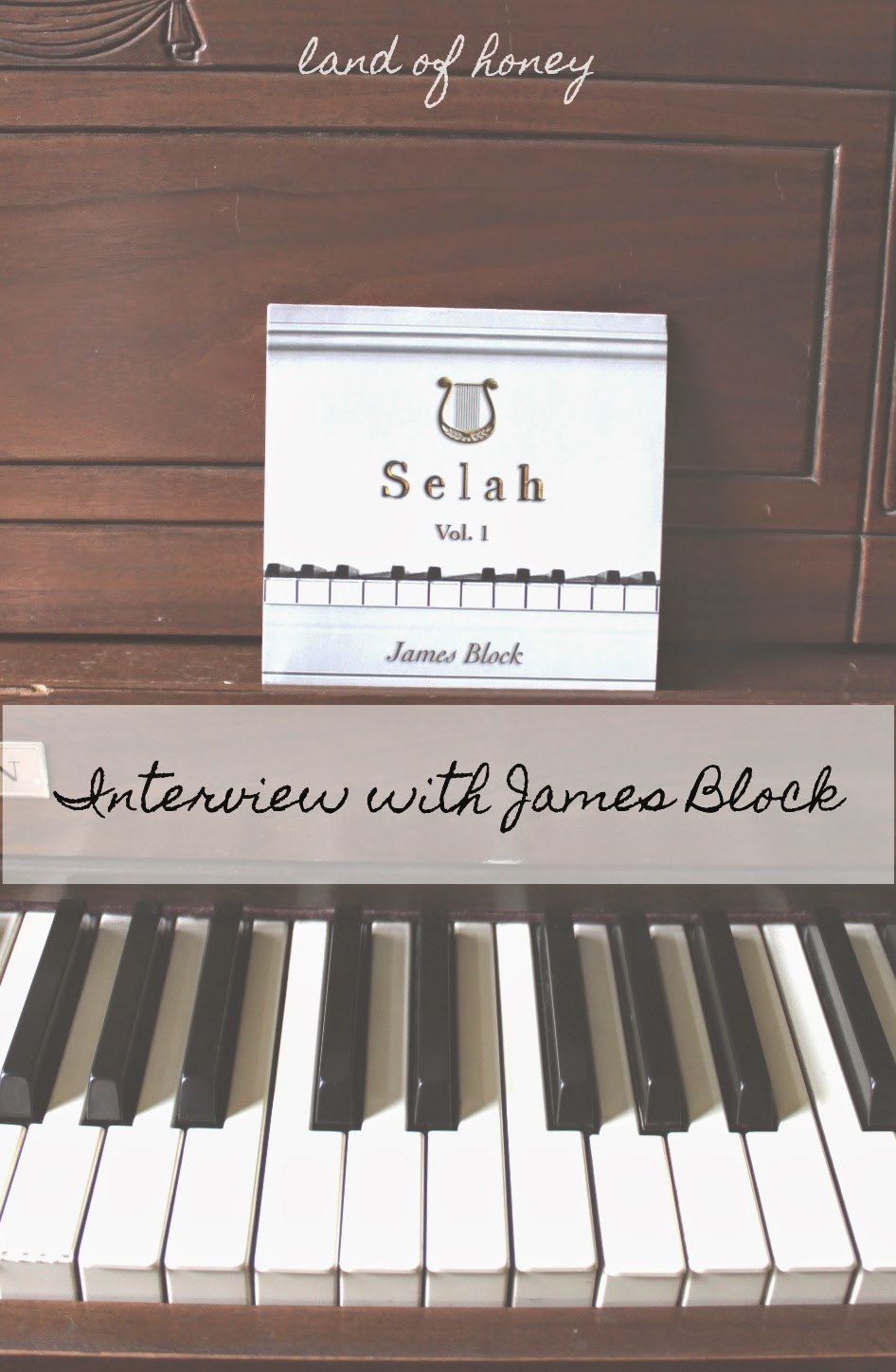 Interview with James Block | Land of Honey