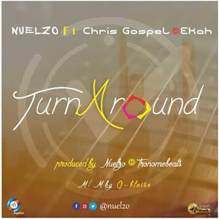 turn around by nuelzo