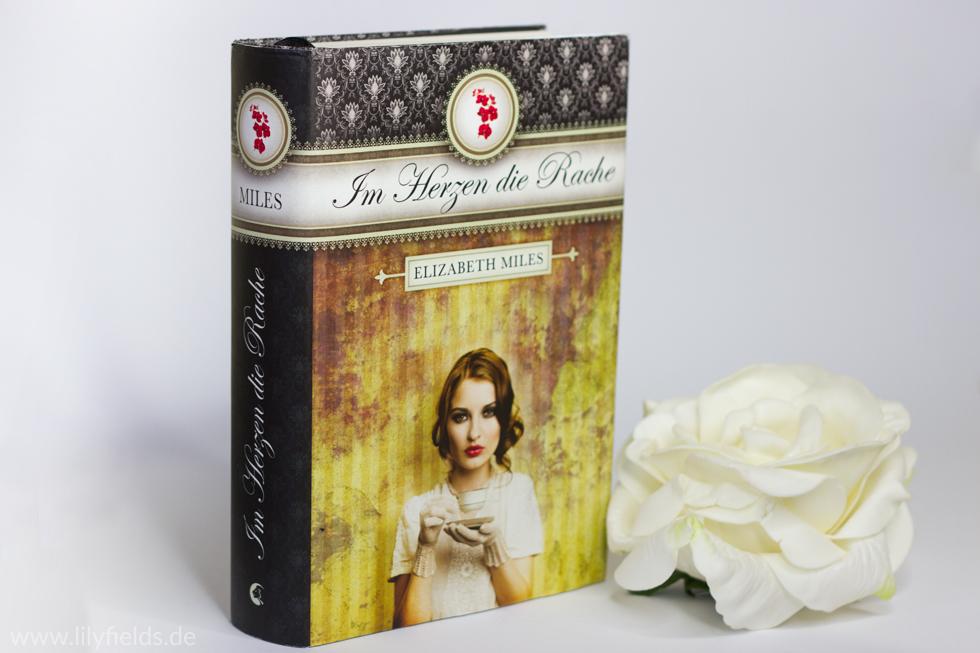Foto zeigt das Buch Im Herzen die Rache von Elizabeth Miles
