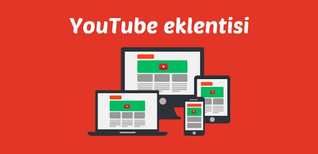 Blogger bloglarına eklenti olarak YouTube videoları nasıl eklenir?