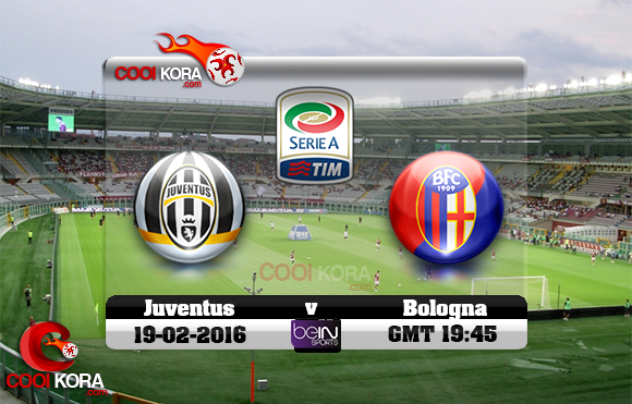 مشاهدة مباراة بولونيا ويوفنتوس اليوم 19-2-2016 في الدوري الإيطالي