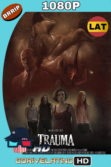 Trauma (2017) BRrip 1080p Latino mkv