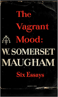 The Vagrant Mood, 1953 Doubleday & Co. - W. Somerset Maugham
