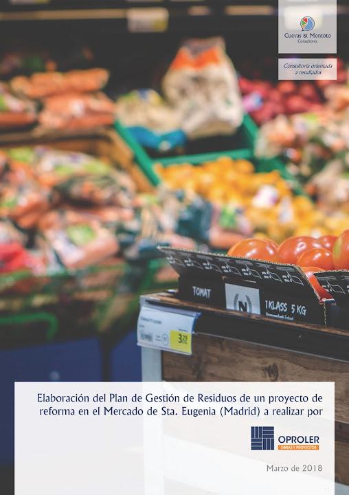 Portada del contrato por el que Cuevas y Montoto Consultores ayudará a Oproler a elaborar el Plan de Gestión de Residuos de un proyecto de reforma en el Mercado de Santa Eugenia, en Madrid.