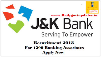 J&K Bank Banking Associate Recuritment  2018 For 1200 Posts | Apply Now