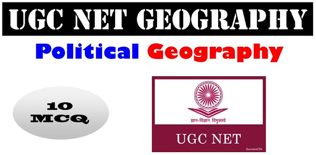 UGC NET (Geography) | Political Geography | Part-1