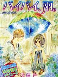 Bye Bye Rain ♦ Tạm biệt mưa